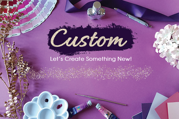 custom let's create something new
