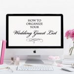 The Best Way to Organize Your Wedding Guest List